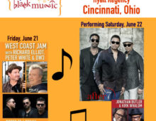 A Celebration Of Black Music 2019After 7, Jonathan Butler, Kirk Whalum, Richard Elliot & Other Guests Artists June 21, 2019 – 7:00pm & June 22, 2019 – 7:00pm *After 7 performs 9:15 pm Saturday, June 22, 2019